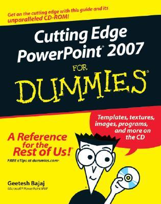 Cutting Edge PowerPoint 2007 for Dummies [With CDROM]