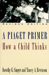 A Piaget Primer: How a Child Thinks