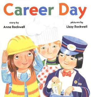 Career Day by Anne F. Rockwell