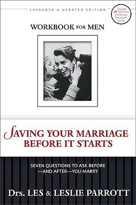 Saving Your Marriage Before It Starts Workbook for Men by Dr. Les Parrott