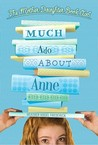 Much Ado About Anne (The Mother-Daughter Book Club, #2)