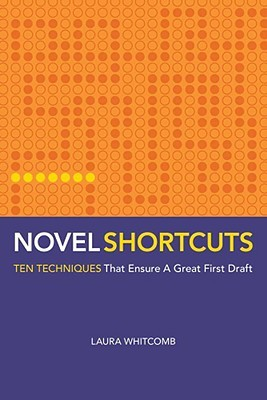 Novel Shortcuts by Laura Whitcomb