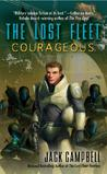 The Lost Fleet: Courageous (The Lost Fleet, #3)