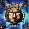 The Dark City: Relic Master Series, Book 1