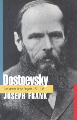Dostoevsky: The Mantle of the Prophet, 1871-1881