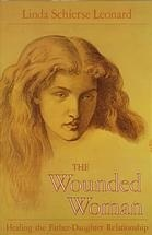 The Wounded Woman by Linda Schierse Leonard
