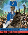 Open the Door to Liberty!: A Biography of Toussaint L'Ouverture