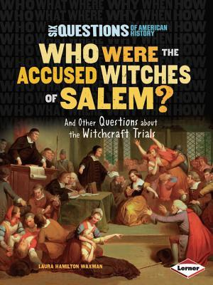 Who Were the Accused Witches of Salem