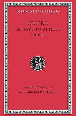 Letters to Atticus vol. 1 by Cicero