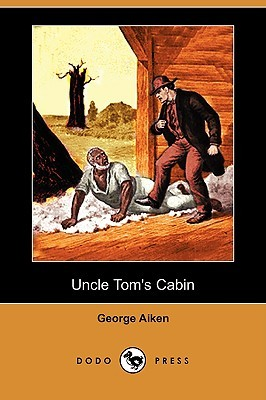 Uncle Tom's Cabin by George Aiken