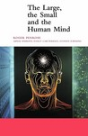 The Large, the Small and the Human Mind (Canto)
