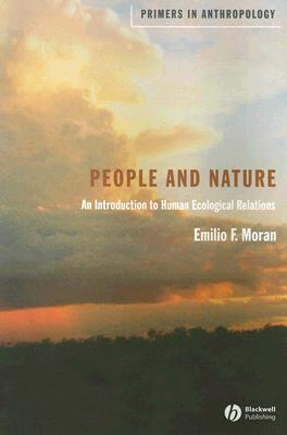 People and Nature by Emilio F. Moran