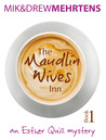 The Maudlin Wives Inn (#1)