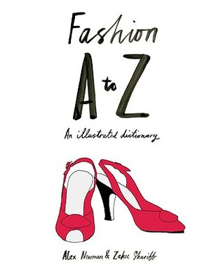Fashion A to Z by Alex Newman
