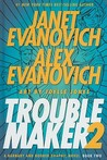 Troublemaker: Book 2 (A Barnaby and Hooker Graphic Novel #2)
