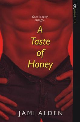 A Taste of Honey by Jami Alden