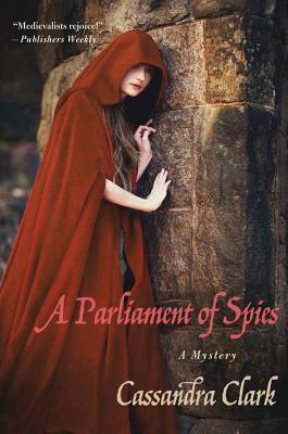 A Parliament of Spies (An Abbess of Meaux Mystery, #4)