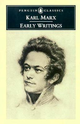 Early Writings by Karl Marx