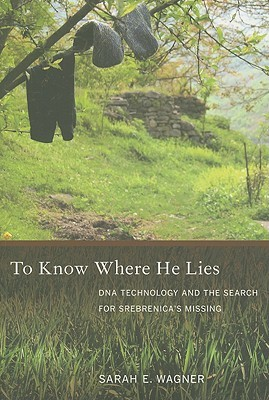 To Know Where He Lies by Sarah E. Wagner