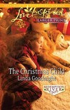 The Christmas Child (Love Inspired (Large Print))