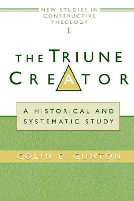 The Triune Creator: A Historical and Systematic Study