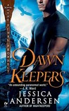 Dawnkeepers (Nightkeepers, #2)