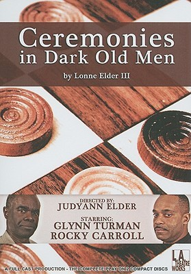 Ceremonies in Dark Old Men by Lonne Elder, III