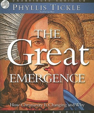 The Great Emergence by Phyllis A. Tickle