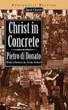 Christ in Concrete (Centennial Edition)