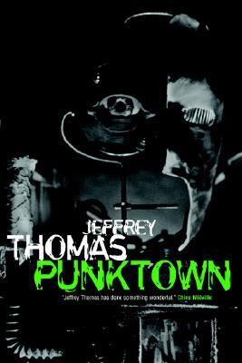 Punktown by Jeffrey Thomas