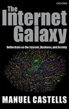 The Internet Galaxy by Manuel Castells