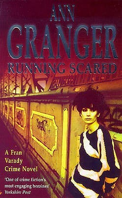 Running Scared by Ann Granger