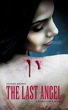 The Last Angel (Kayla Steele, #2)