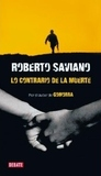 Lo contrario de la muerte/ The Opposite Of Death (Spanish Edition)