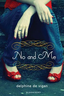 No and Me by Delphine de Vigan