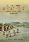Bound for Botany Bay: British Convict Voyages to Australia