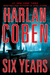 Six Years by Harlan Coben