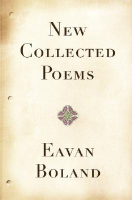 New Collected Poems by Eavan Boland