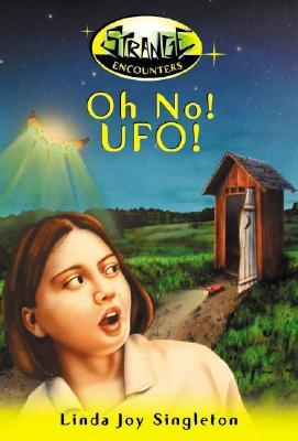 Oh No! UFO! (Strange Encounters, #1)