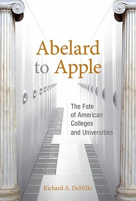 Abelard to Apple by Richard A. Demillo