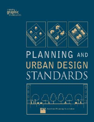 Planning And Urban Design Standards By Emina Sendich Reviews Discussion Bookclubs Lists