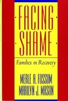 Facing Shame: Families in Recovery
