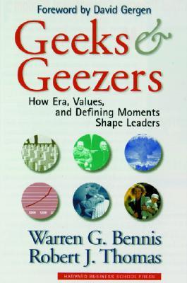 Geeks and Geezers by Warren G. Bennis