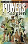 Powers, Vol. 6: The Sellouts