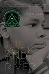The Rock and the River (The Rock and the River, #1)