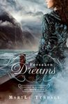 Forsaken Dreams (Escape to Paradise, #1)