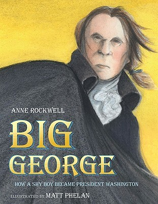 Big George by Anne F. Rockwell