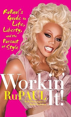 Workin' It! by RuPaul