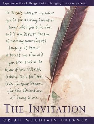 The Invitation by Oriah Mountain Dreamer