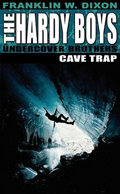 Cave Trap by Franklin W. Dixon